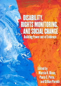 Disability, Rights Monitoring, and Social Change